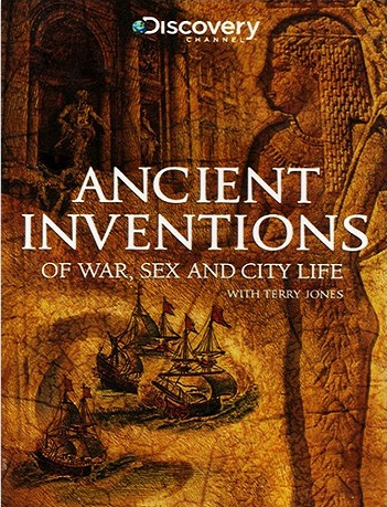 Изобретения древности с терри джонсом секс и любовь